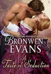 "The flames of desire fuel a torrid reunion as bestselling author Bronwen Evans returns with another captivating novel of the Disgraced Lords. See why Jen McLaughlin raves, ""Bronwen's historical romances always make the top of my reading list!"""