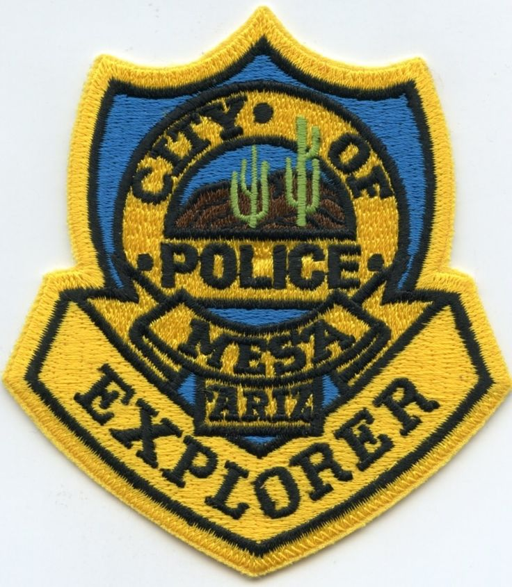 Us State Of Arizona City Of Mesa Police Department Explorer Patch Police Badge Police Police Department