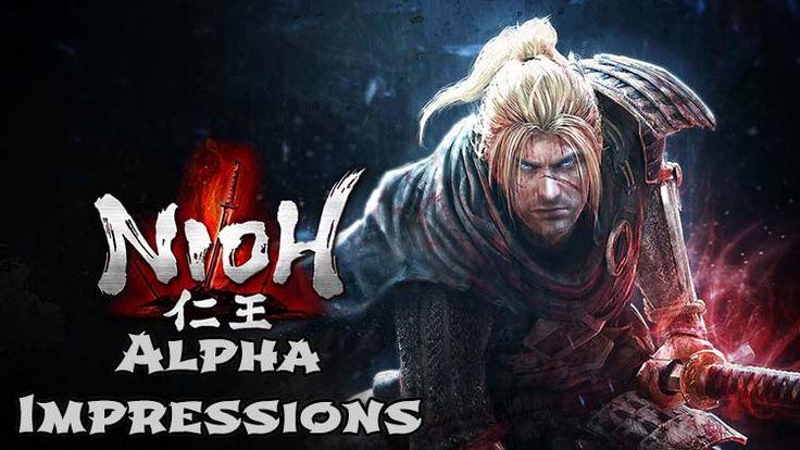 Permalink to Nioh Alpha Impressions