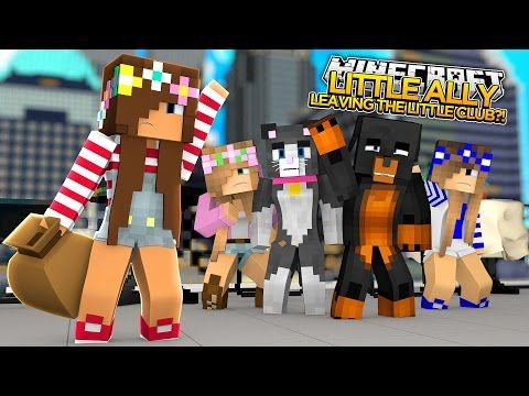 Minecraft little ally leaving the little club - The little club ...