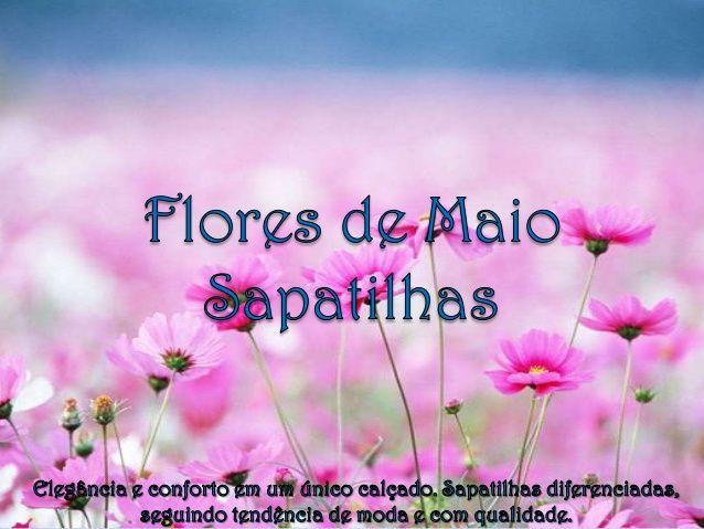 Flores de Maio Sapatilhas - Promoção Maio mês de Presentes!!! by Keli Martins via slideshare