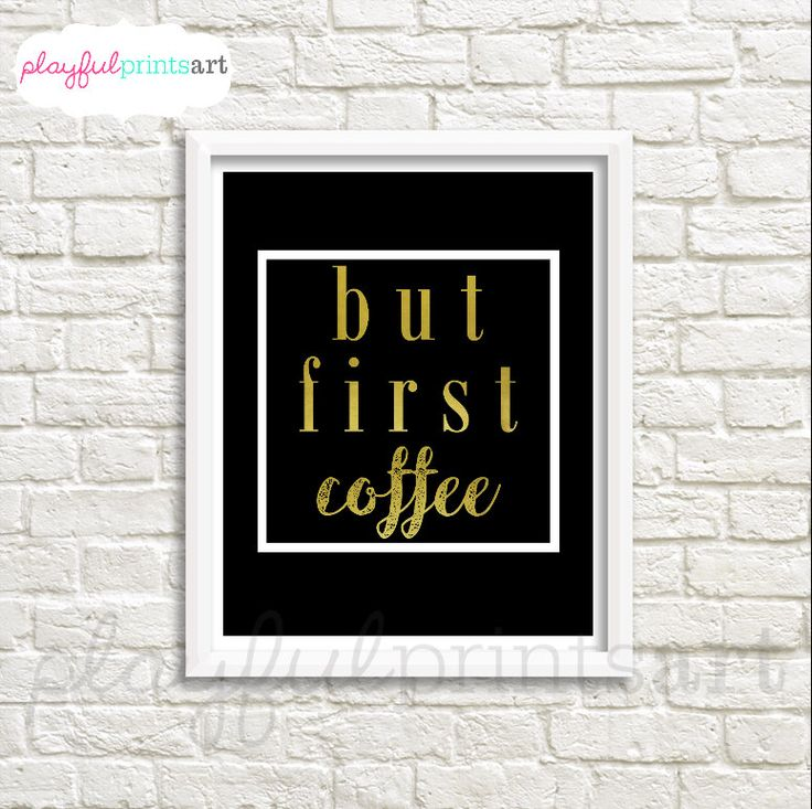 But First Coffee Print, 8x10, Instant Download by playfulprintsart on Etsy