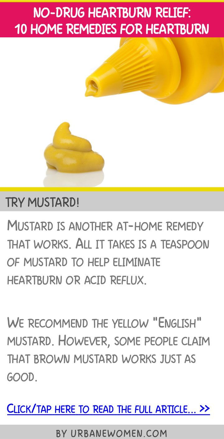 No-drug heartburn relief: 10 home remedies for heartburn - Try mustard!
