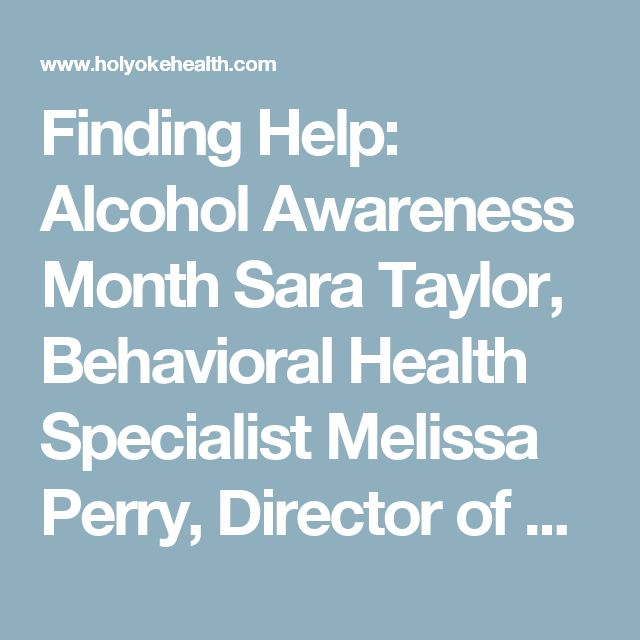 Finding Help: Alcohol Awareness Month  Sara Taylor, Behavioral Health Specialist  Melissa Perry, Director of Behavioral Health Nursing  Liz Drozdal, LMHC      The National Institute on Alcohol Abuse and Alcoholism estimates that 17 million adults in 2012 had an Alcohol Use Disorder. Join Melissa Perry, Sara Taylor, and Liz Drozdal from HMC's Behavioral Health Department to learn more about how to identify alcohol abuse, and what treatment options are available.  Date: Wednesday, April 12…