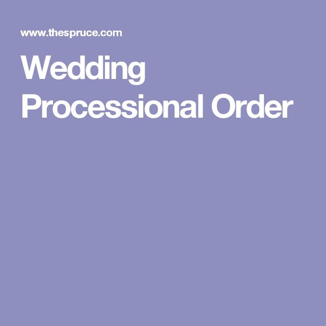 Groom Processional Songs: 25+ Best Ideas About Wedding Processional Order On