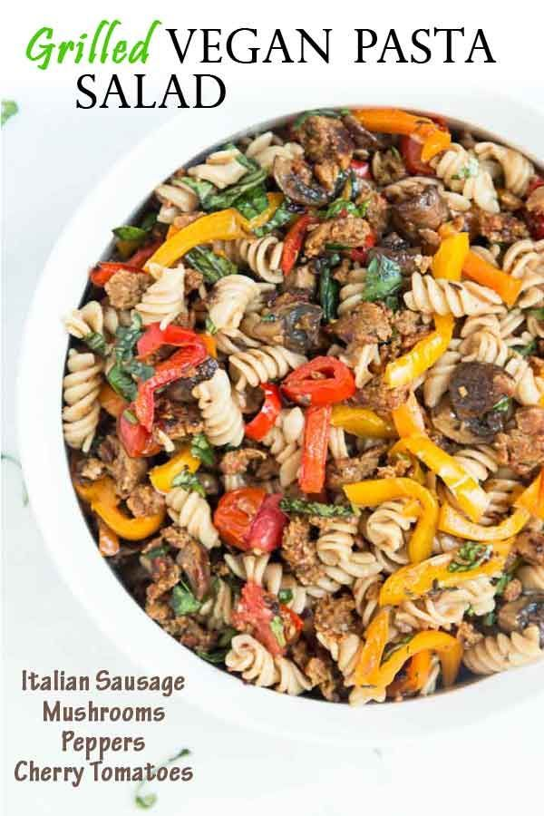 Pasta Salad With Grilled Italian Sausage Peppers Mushrooms