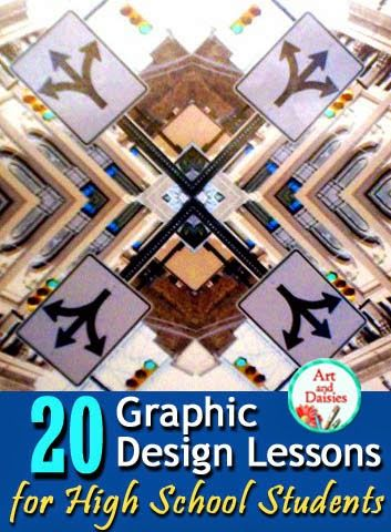 Art and Daisies: 20 Graphic Design Art Lessons for High School Students: A Guide for Teachers