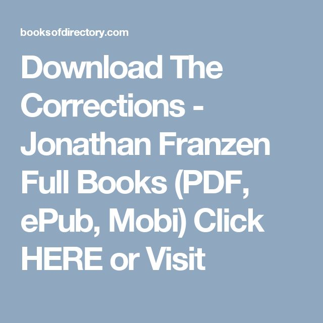 Download The Corrections - Jonathan Franzen Full Books (PDF, ePub, Mobi) Click HERE or Visit