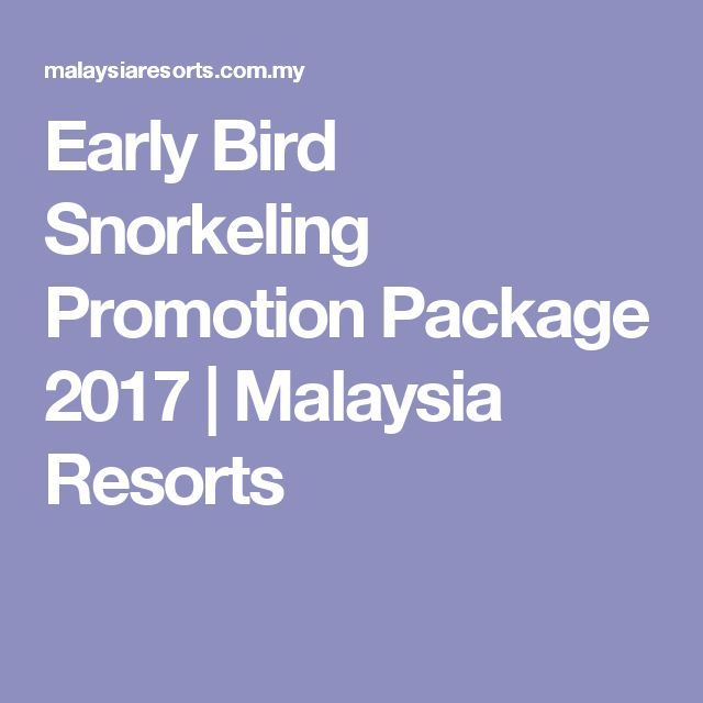 Early Bird Snorkeling Promotion Package 2017 | Malaysia Resorts