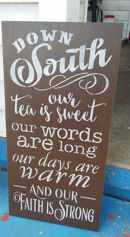 Down South our tea is sweet Stenciled wood sign Subway sign
