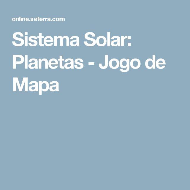 Sistema Solar: Planetas - Jogo de Mapa