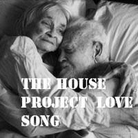 The House Project - Love Song (Dance Mix) by thehouseproject2 on SoundCloud