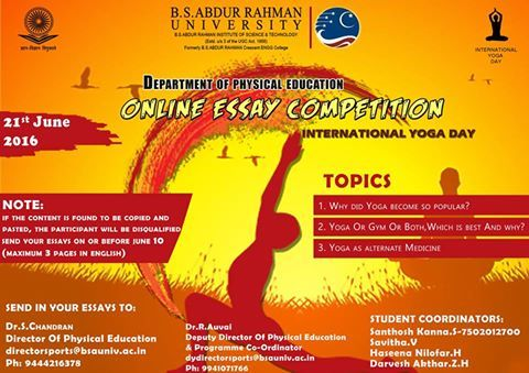 "Online Essay Competition - Physical Education Department will be organizing ""The International Yoga Day"" on 21st June -2016. In this connection will be conducting online essay competition."