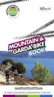 Mountain & Garda Bike Book