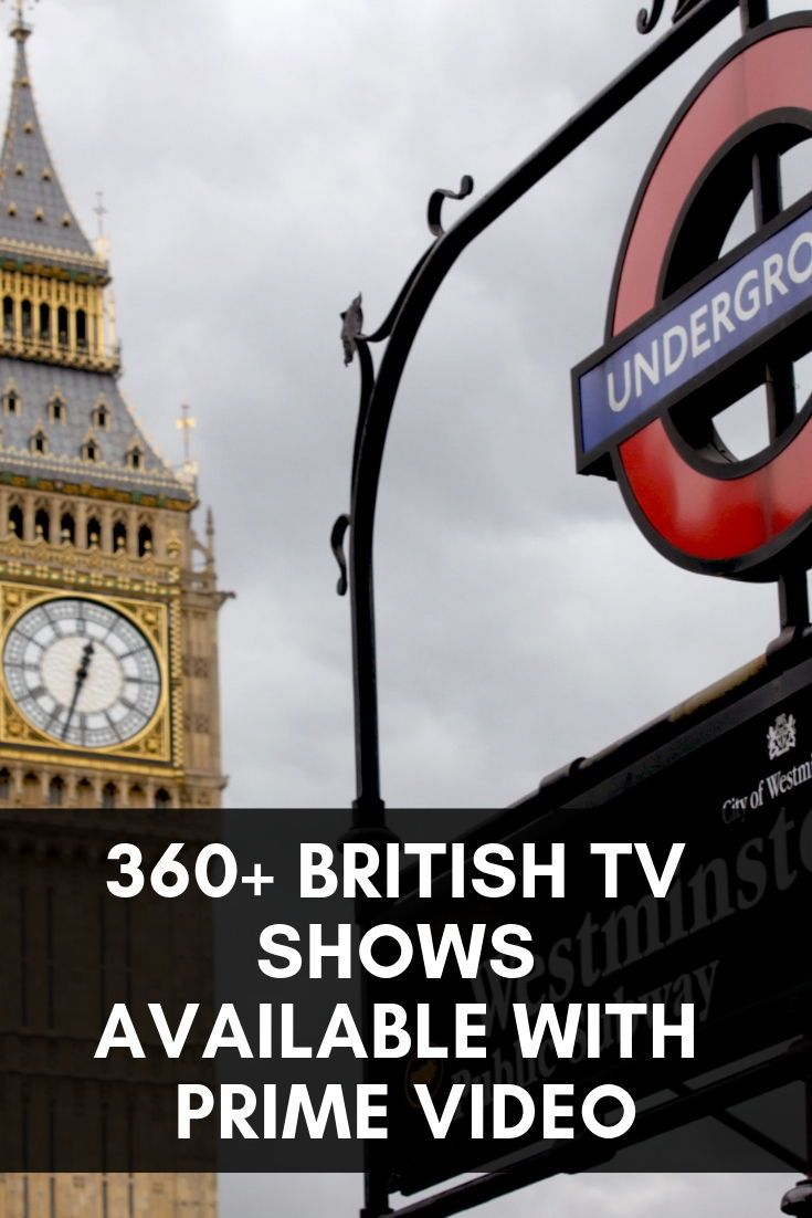 360 British Tv Shows You Can Stream With Amazon Prime Video Us