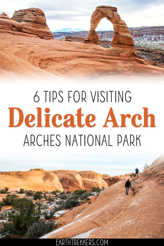 6 Tips for Visiting Delicate Arch in Arches National Park