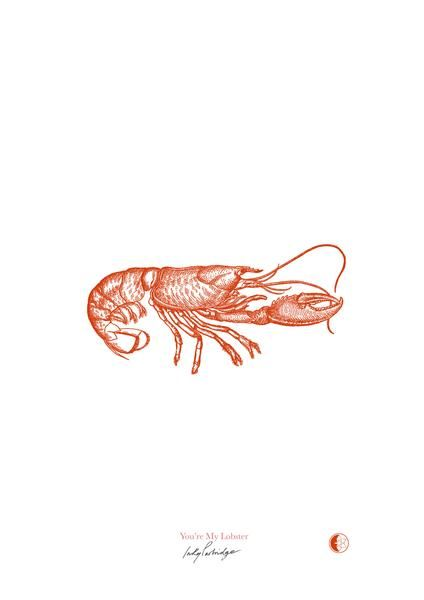 You're My Lobster - Art Print, Graphic Design