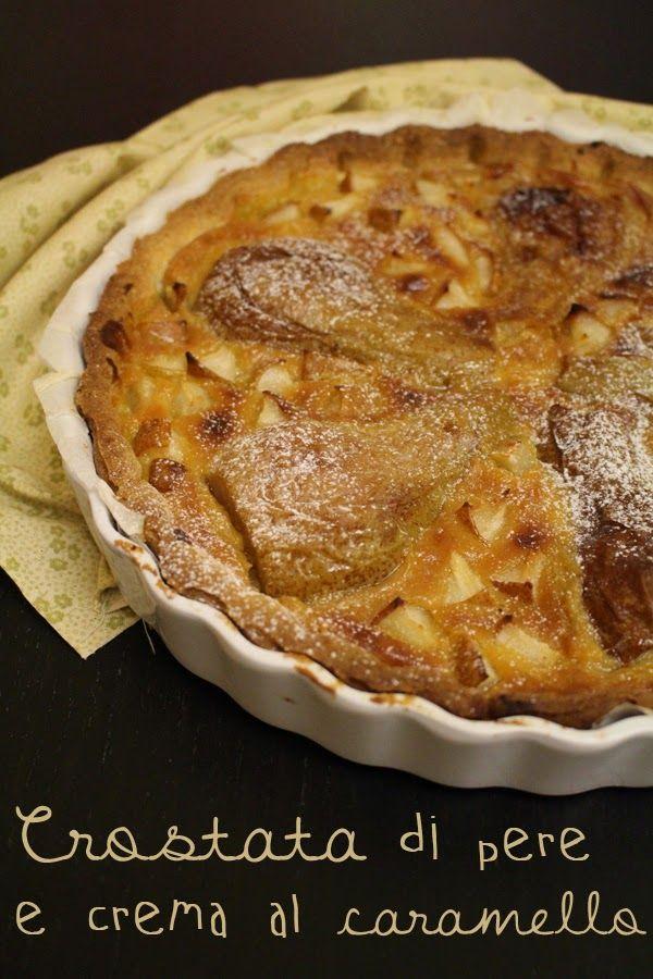 La Cucina dello Stivale: Crostata di pere e crema al caramello