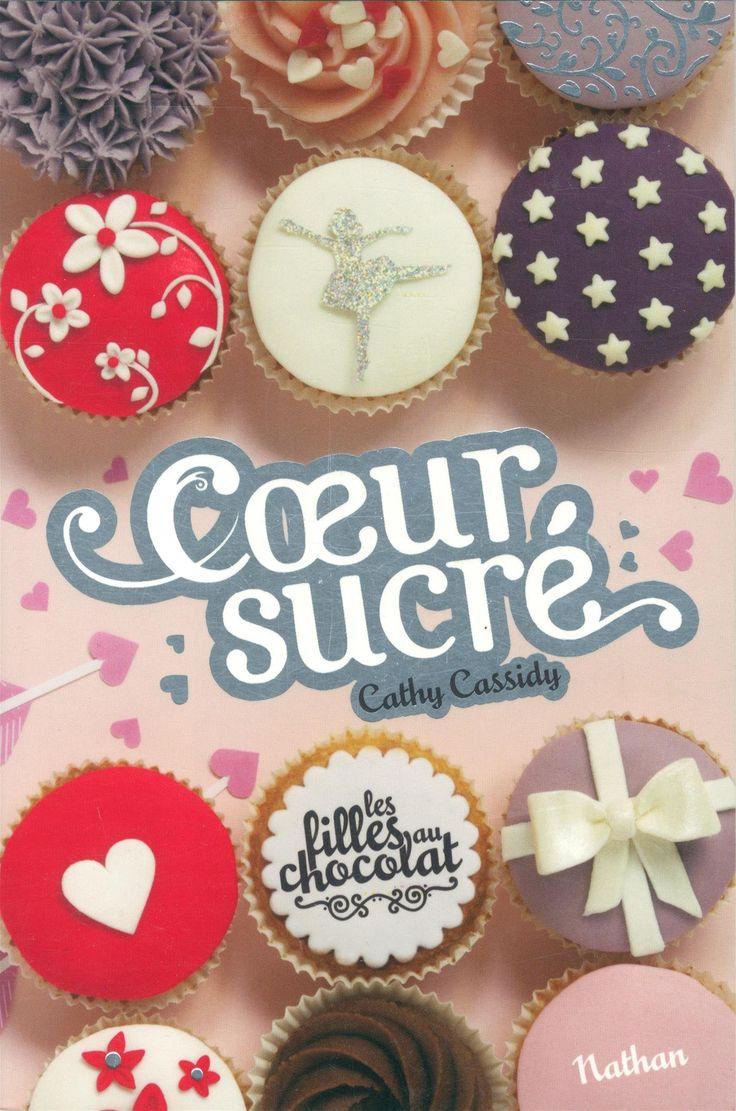 """Cœur Sucré ! Tome 5 1/2 de la série """"Les filles au chocolat"""", de Cathy Cassidy !"""