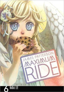 Maximum Ride Manga, Volume 6 | 3-21-13