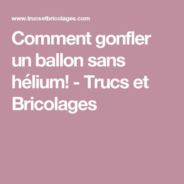 Comment Gonfler Un Ballon Decor