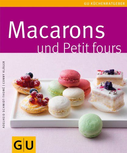 Macarons und Petit Fours -  http://www.glamourgirly.com/macarons-und-petit-fours/