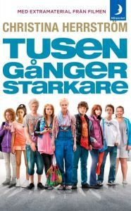 Tusen gånger starkare http://www.sfi.se/sv/filmiskolan/Filmhandledningar/Filmhandledning/Tusen-ganger-starkare/