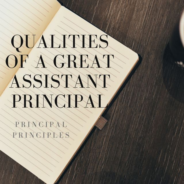 Qualities Found in a Great Assistant Principal