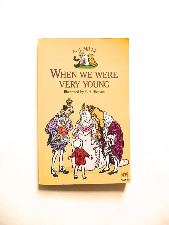 When We Were Very Young by A. A. Milne and illustrated by E.