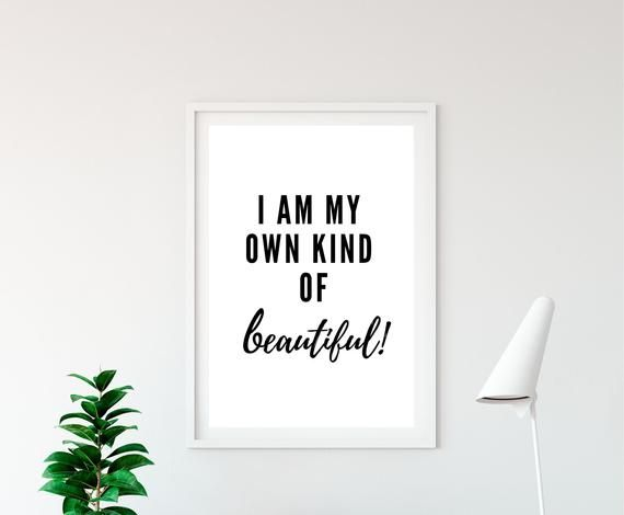 Motivational Quote Print,Wall Art Quote A4 Be Your Own Kind of Beautiful