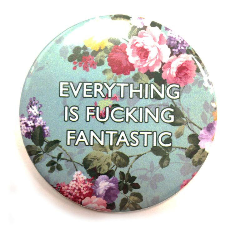 Everything is F*cking Fantastic Pocket Mirror by LA LA LAND