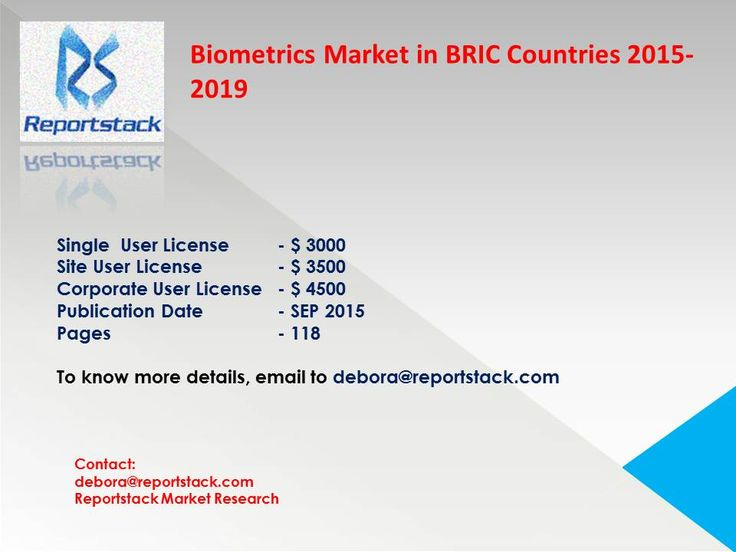 This report covers the present scenario and the growth prospects of the biometrics market in BRIC countries for the period 2015-2019.