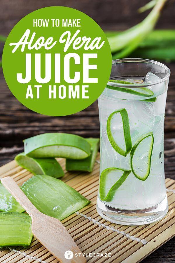 How To Make Aloe Vera Juice At Home Aloe Vera Juice Drink Aloe Vera Juice Recipes Aloe Vera Drink
