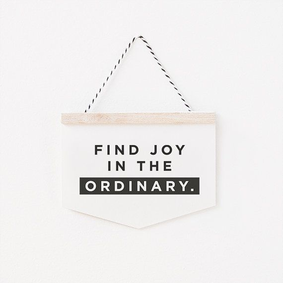 Find joy in the ordinary - wall hanging card