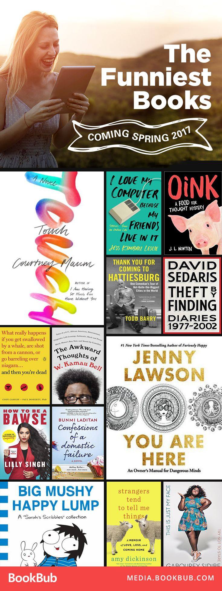 18 funny books to read this spring. These humor titles are sure to make you laugh out loud.