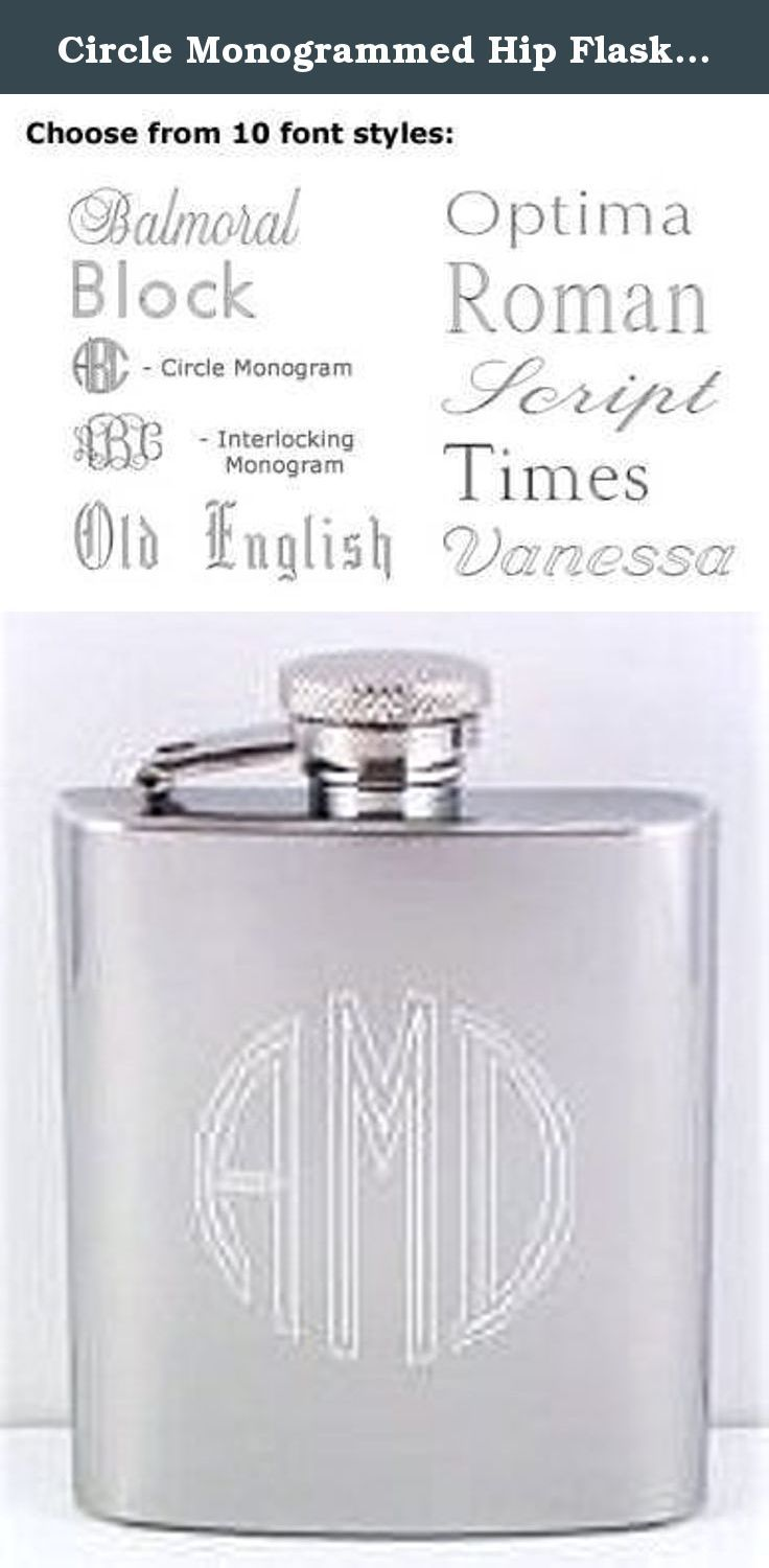 Circle Monogrammed Hip Flask - Groomsman Gift Idea. These timeless, stainless-steel monogrammed flasks are a traditional bridal party gift. Available in 8oz size. the monogram can be engraved on the center front of the flasks. Monograms are engraved in name order of first, last, middle initial. We will contact you shortly after your order is placed for your engraving instructions.
