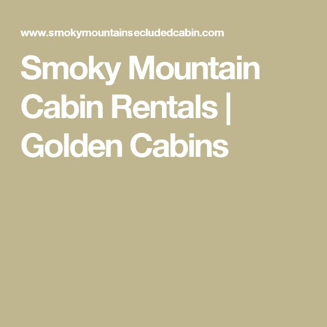 Smoky Mountain Cabin Rentals | Golden Cabins