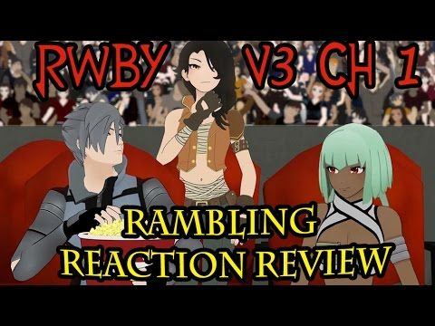 RWBY Volume 3 Chapter 1 - Tributes, Improvements, & Remnant Australia? Rambling Reaction Review RWBY is back baby!! This volume Ruby, Weiss, Blake, & Yang are taking part in the Vytal Festival. An event broadcast to all of Remnant!