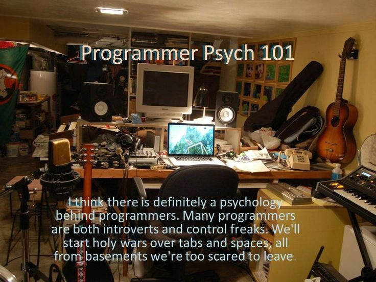 Every programmer I've ever worked with ...