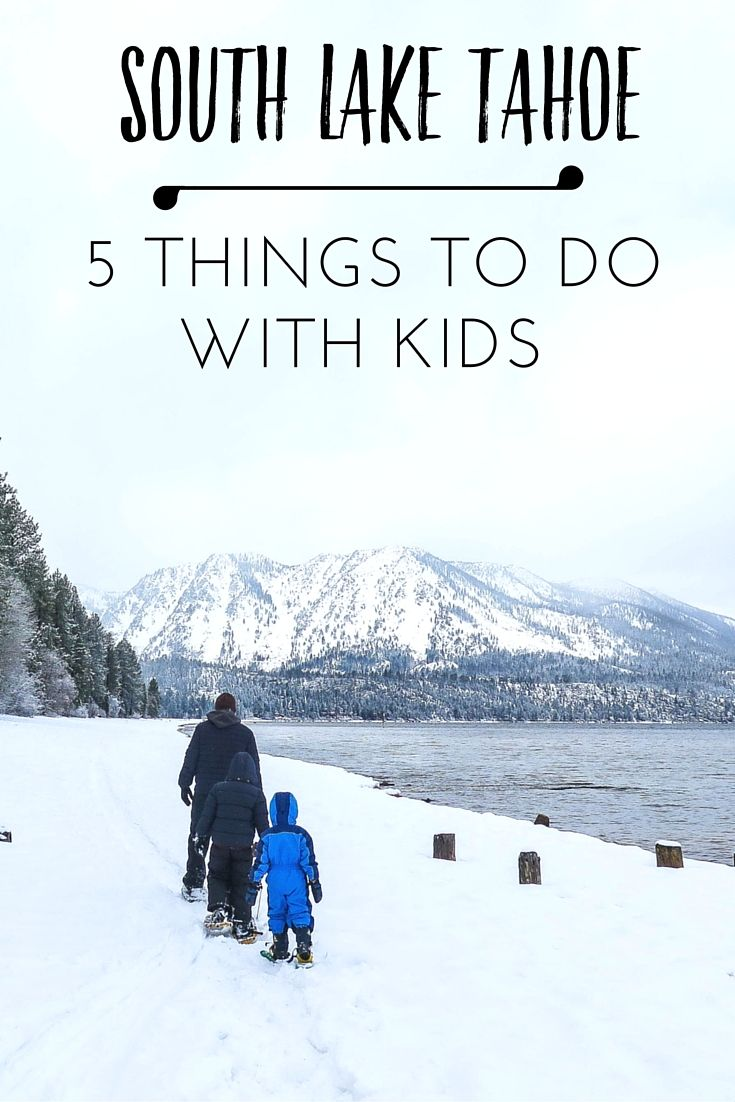 5 Things to Do with Kids in South Lake Tahoe, California