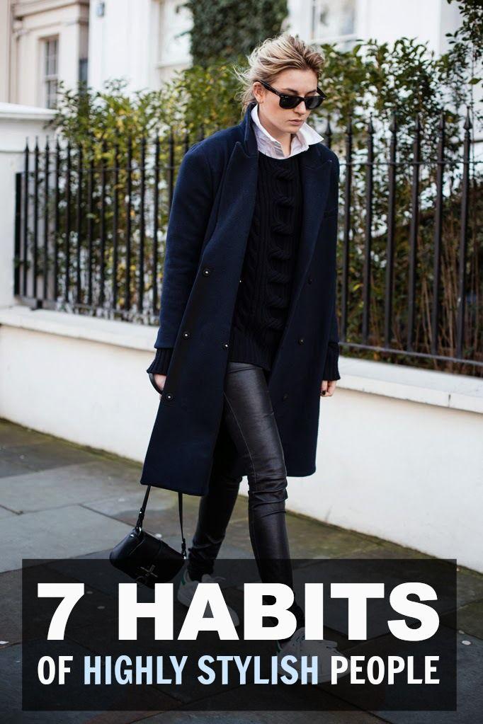 The 7 Habits of Highly Stylish People #STYLE101