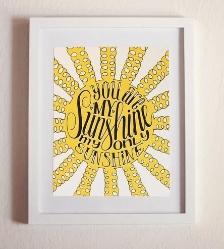 You Are My Sunshine Art Print by How Joyful on Scoutmob Shoppe