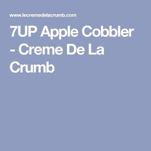 7UP Apple Cobbler - Creme De La Crumb