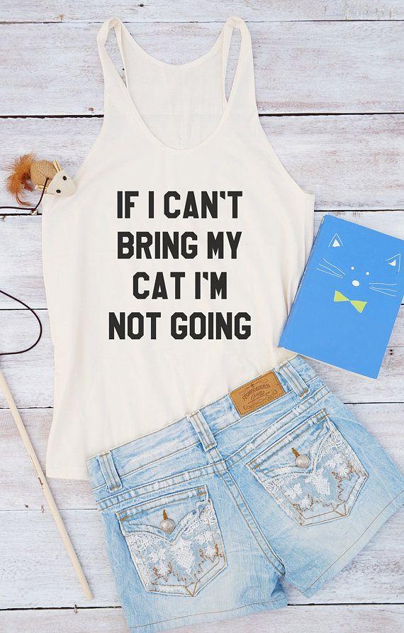 Als ik niet kan breng mijn kat shirt kat tshirt grappig t-shirt vrouwen grafische tshirt zomer shirt tumblr shirt voor tiener tienermeisje kleding geschenken
