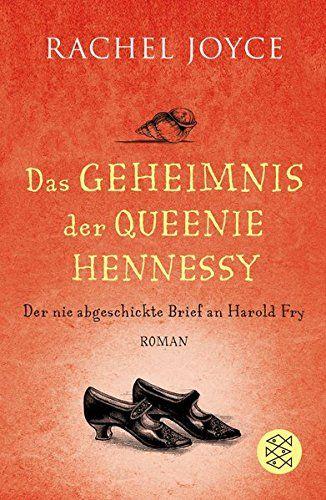 Das Geheimnis der Queenie Hennessy: Der nie abgeschickte Brief an Harold Fry von Rachel Joyce http://www.amazon.de/dp/3596030692/ref=cm_sw_r_pi_dp_S-..wb0JTQF9B
