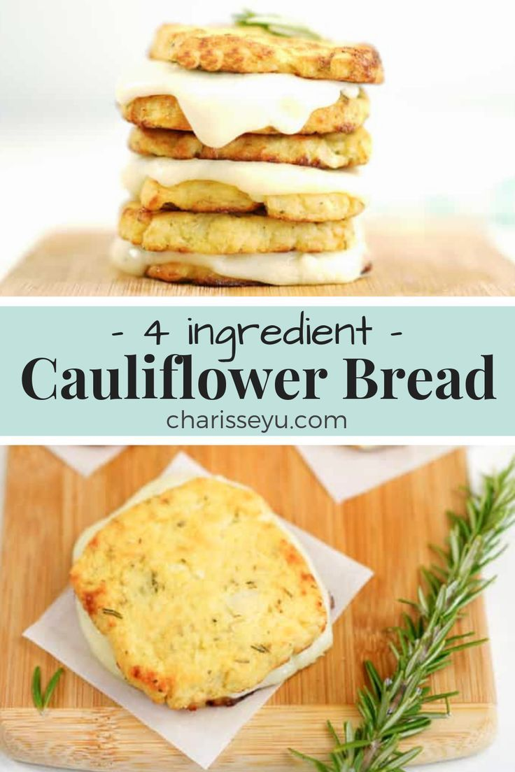 4 Ingredient Cauliflower Bread Recipe Cauliflower Bread Food