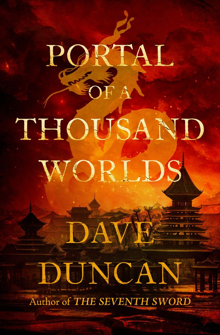 Free Ebook Downloads: Portal Of A Thousand World: Dave Duncan: Paperback:  450 Pages Publisher: Open