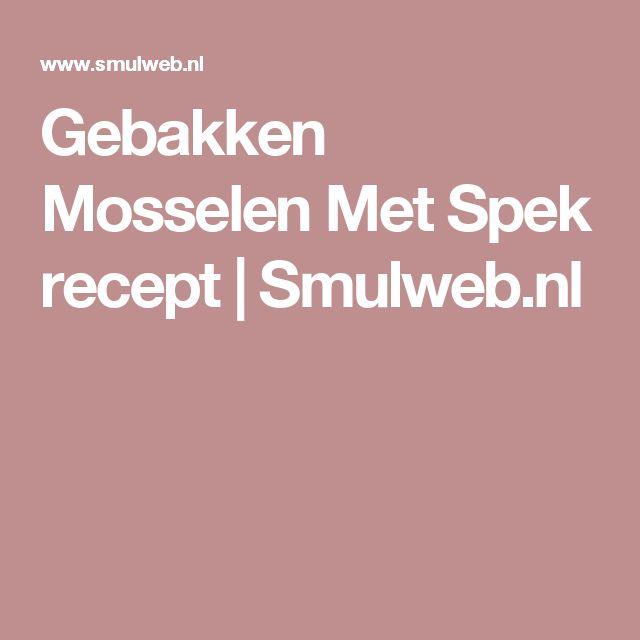 Gebakken Mosselen Met Spek recept | Smulweb.nl