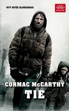 Tie / Cormac McCarthy ; suomentanut Kaijamari Sivill