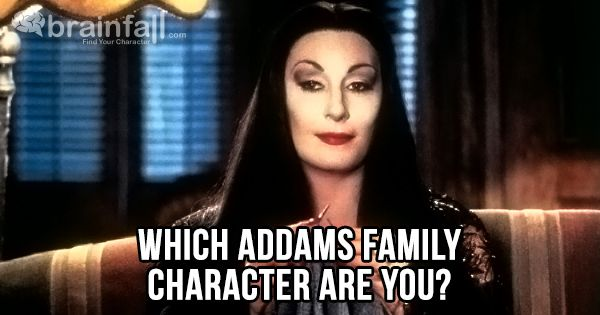 Which Addams Family Character Are You? | BrainFall